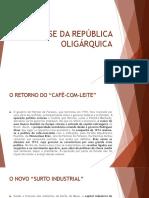 A CRISE DA REPÚBLICA OLIGÁRQUICA.pptx