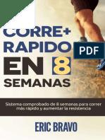 Correr Mas Rapido En 8 Semanas - Eric Bravo.pdf