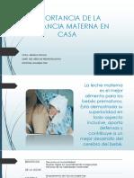 IMPORTANCIA DE LA LACTANCIA MATERNA EN PREMATUROS EN CASA