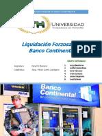 Liquidacion Forzosa Del Banco Continental Grupo 4 de Derecho Bancario Online Uth