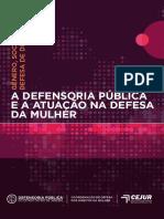 0-Gênero, sociedade e defesa de direitos  a Defensoria Pública e a atuação na defesa da mulher by Defensoria Pública do Estado do Rio de Janeiro (z-lib.org).pdf