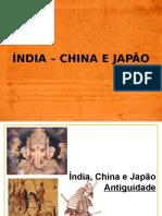 O ORIENTE - ÍNDIA - CHINA E JAPÃO