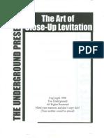 The Underground - The Art of Close Up Levitation