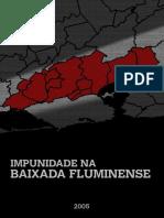 IMPUNIDADE NA BAIXADA FLUMINENSE