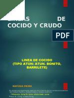 LINEAS DE COCIDO Y CRUDO