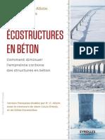 Ecostructures en béton  Comment diminuer lempreinte carbone des structures en béton by Pierre-Claude Aitcin, Sidney Mindess (z-lib.org).pdf