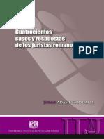 Cuatrocientos casos y respuestas de los juristas romanos