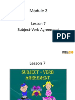 Module 2, Lesson 7 Subject Verb Agreement