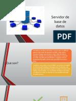 Servidor de base de datos.pptx