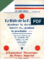 Revue-La Libre Parole - Le rôle de la FM:. pendant la dernière guerre et pendant la prochaine...