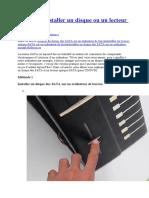 Comment installer un disque ou un lecteur SATA