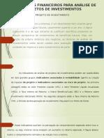 INDICADORES FINANCEIROS PARA ANÁLISE DE PROJETOS DE INVESTIMENTOS.pptx