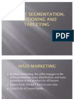 Market Segmentation , Positioning and Targeting