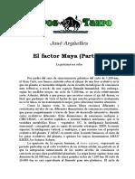 Argüelles, Jose - El Factor Maya (Parte 7)