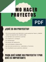 Cómo hacer proyectos