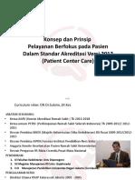 Konsep dan Prinsip Pelayanan Berfokus pada Pasien Dalam   Standar Akreditasi Versi 2012 (Patient Center Care)(1)