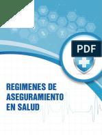 REGIMENES DE ASEGURAMIENTO EN SALUD