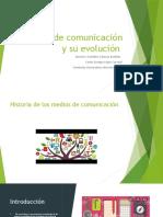 Medios de comunicación y su evolución eje 2 final.pptx
