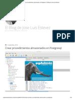 Crear procedimientos almacenados en Postgresql - El Blog de Jose Luis Estevez.pdf