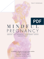 Mindful Pregnancy Meditation, Yoga, Hypnobirthing, Natural Remedies, and Nutrition – Trimester by Trimester by Tracy Donegan (z-lib.org).pdf