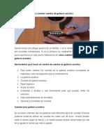 Como cambiar cuerdas de guitarra acústica