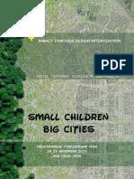 Small children Big Cities Impact through design intervention