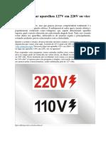 É possível ligar aparelhos 127V em 220V ou vice versa