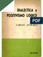 Astrada-Dialectica y Positivismo Logico