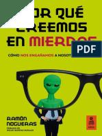 «Por qué creemos en mierdas: Cómo nos autoengañamos», Ramón Nogueras