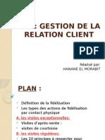 LES ACTIONS DE FIDELISATION PAR CONTACT PHISIQUE