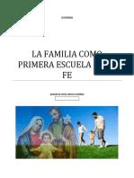 LA FAMILIA COMO PRIMERA ESCUELA DE LA FE.