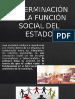 DETERMINACIÓN DE LA FUNCIÓN SOCIAL DEL ESTADO.pptx
