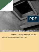 Alice H. Amsden, Wan-wen Chu - Beyond Late Development_ Taiwan's Upgrading Policies-The MIT Press (2003)