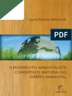 Laura Romeu Behrends - Movimento Ambientalista como Fonte Material do Direito Ambiental - Ano 2011.pdf