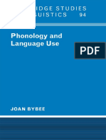 Joan Bybee Phonology and Language Use Cambridge Studies in Linguistics, 94  2004.pdf