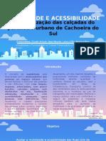Caracterização das calçadas do perímetro urbano de Cachoeira do Sul.pptx