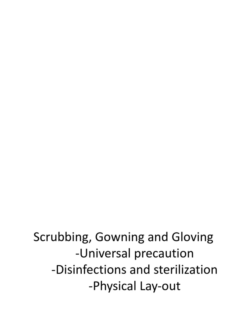 Gowning | Sterilization (Microbiology) | Glove