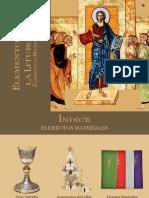 Elementos materiales de la liturgia