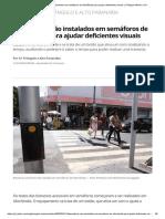 Dispositivos são instalados em semáforos de Uberlândia para ajudar deficientes visuais _ Triângulo Mineiro _ G1.pdf