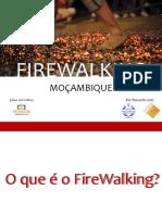 FireWalking Apresentação OpenDay2FINAL
