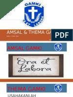 AMSAL & THEMA GAMKI