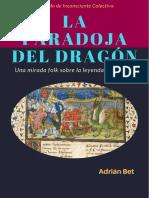 Adrian Bet - La paradoja del Dragon