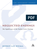 (Library of New Testament Studies) Jeffrey A. D. Weima - Neglected Endings_ The Significance of the Pauline Letter Closings-Bloomsbury Academic