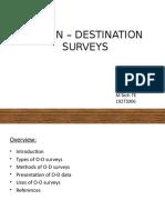 192TS006_ARATHY LAL_ORIGIN-DESTINATION SURVEYS.pptx
