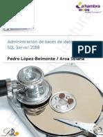 Administración de bases de datos con SQL Server 2008. Pedro López-Belmonte _ Aroa Solana