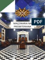 A Maçonaria Na Presbiteriana
