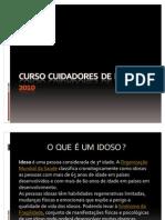 Curso Cuidadores de Idosos 2010