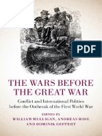 Dominik Geppert, William Mulligan, Andreas Rose-The Wars before the Great War_ Conflict and International Politics before the Outbreak of the First World War-Cambridge University Pres.pdf