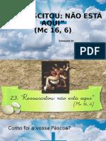 4c2ba-ano-catequese-23-ressuscitou-nao-esta-aqui-mc-16-6