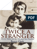 Clark_Twice_a_Stranger__Greece__Turkey_and_the_Minorities_They_Expelled.pdf